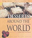 img - for DESSERTS AROUND THE WORLD by Engfer, Lee ( Author ) on Oct-01-2003[ Paperback ] book / textbook / text book
