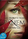 Image de Gefährliche Liebe (Die Tribute von Panem, Band 2)