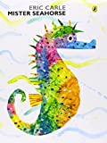 Eric Carle Mister Seahorse (Picture Puffin)