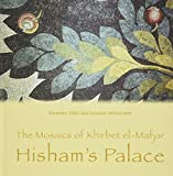 img - for The Mosaics of Khirbet el-Mafjar: Hisham's Palace book / textbook / text book