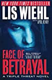 Face of Betrayal (A Triple Threat Novel)
