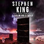The Drawing of the Three: The Dark Tower, Book 2 | Stephen King