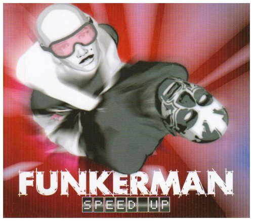Funkerman - Speed Up - Zortam Music