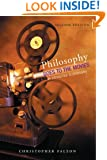 Philosophy Goes to the Movies: An Introduction to Philosophy
