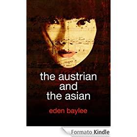 The Austrian and the Asian (English Edition)