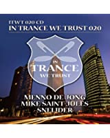 In Trance We Trust 020