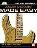 Country Bass Guitar Made Easy [With CD] (Made Easy (Mel Bay))
