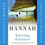 Hurting Distance (       UNABRIDGED) by Sophie Hannah Narrated by Julia Barrie