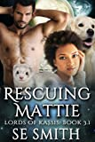 Rescuing Mattie: Lords of Kassis Book 3.1