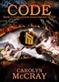 Code: The sequel to the #1 Techno-thriller, Cipher (Book 3 of the Robin Hood Hacker Series)