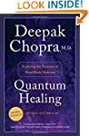 Quantum Healing (Revised and Updated)...