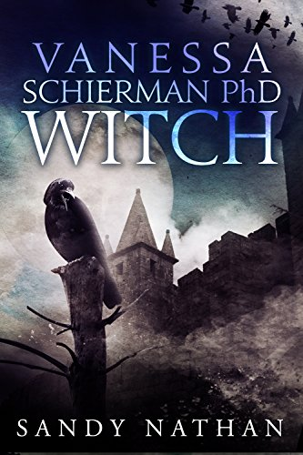 Vanessa Schierman PhD Witch by Sandy Nathan ebook deal