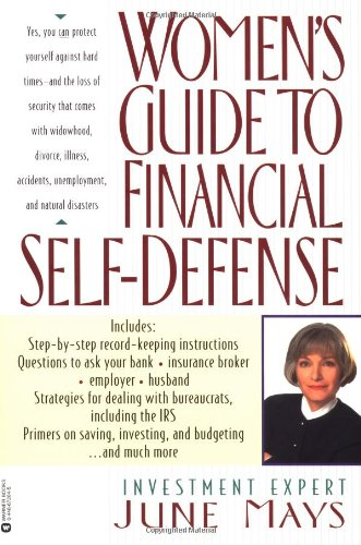 Women's Guide to Financial Self-Defense, Mays, June