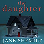 The Daughter | [Jane Shemilt]