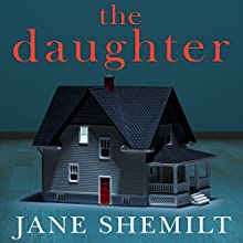 The Daughter (       UNABRIDGED) by Jane Shemilt Narrated by Sophie Aldred