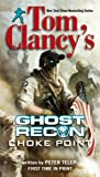 Tom Clancys Ghost Recon: Choke Point