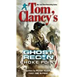 Tom Clancy's Ghost Recon: Choke Point ~ Peter Telep