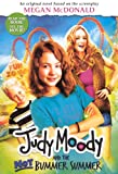 Judy Moody And The Not Bummer Summer (Movie Tie-In Edition) (Turtleback School and Library Binding Edition)