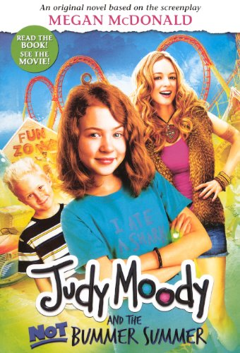 Judy Moody and the Not Bummer Summer (Movie Tie-In Edition)
