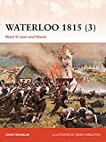 Waterloo 1815 (3): Mont St Jean and Wavre (Campaign)