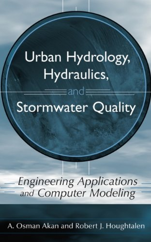 Urban Hydrology, Hydraulics, and Stormwater Quality:...