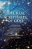 img - for 'THE REAL SCRIPTURES' OF GOD - OLD TESTAMENT book / textbook / text book