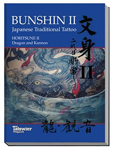 Bunshin II/ Horitsune II: Japanese Traditional Tattoo / Dragon and Kannon