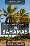 Visitor's Guide to the Bahamas (The V...