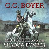 img - for Morgette and the Shadow Bomber book / textbook / text book
