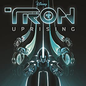 Tron: Uprising (Music from and Inspired by the Series) [+digital booklet]