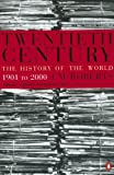 Twentieth Century: The History of the World, 1901 to 2000 (0140296565) by Roberts, J. M.
