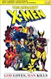 X-Men God Loves Man Kills (Uncanny X Men)