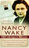 img - for Nancy Wake: SOE's Greatest Heroine book / textbook / text book