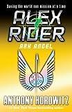 By Anthony Horowitz: Ark Angel (Alex Rider Adventure)