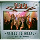 Nailed to Metal,CD