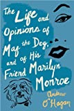 The Life and Opinions of Maf the Dog, and of His Friend Marilyn Monroe (054752028X) by O'Hagan, Andrew