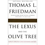 The Lexus and the Olive Tree: Understanding Globalization | [Thomas L. Friedman]