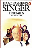Enemies: A Love Story (0140043268) by Isaac Bashevis Singer