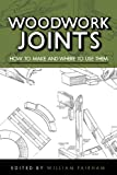 Woodwork Joints: How to Make and Where to Use Them