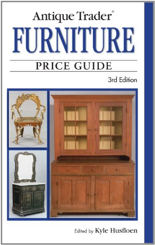 Antique Trader Furniture Price Guide (Antique Trader's Furniture Price Guide)