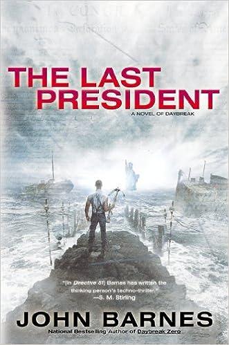 The Last President (Novel of Daybreak)