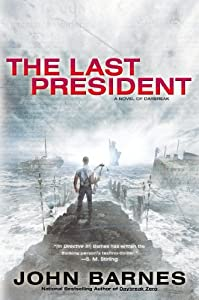 The Last President (A Novel of Daybreak) by