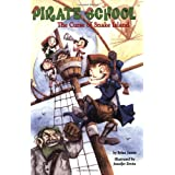 The Curse of Snake Island (Pirate School #1) ~ Brian James