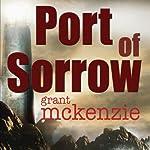 Port of Sorrow | Grant McKenzie