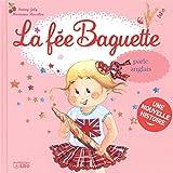 La Fee Baguette Parle Anglais- De 3 à 7 ans