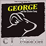 George and the Elraton Gang | C. J. Martin