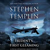 Trident's First Gleaming: A Special Operations Group Thriller | [Stephen Templin]