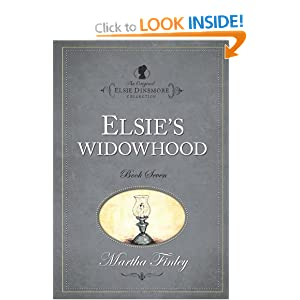 Elsie's Widowhood (The Elsie Books: Vol. 7) (Elsie Books (Hibbard)) Martha Finley