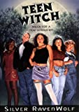 Teen Witch: Wicca for a New Generation (1567187250) by RavenWolf, Silver