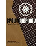 img - for [ Brown Morning (English, French) [ BROWN MORNING (ENGLISH, FRENCH) ] By Pavloff, Franck ( Author )Jan-01-2005 Paperback book / textbook / text book